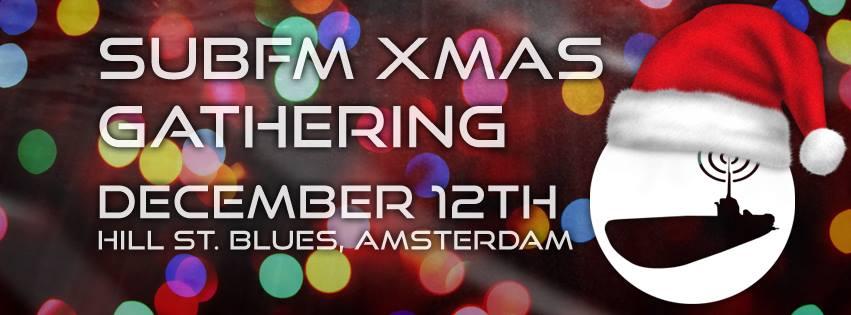 Sub FM Xmas Gathering Amsterdam 2015