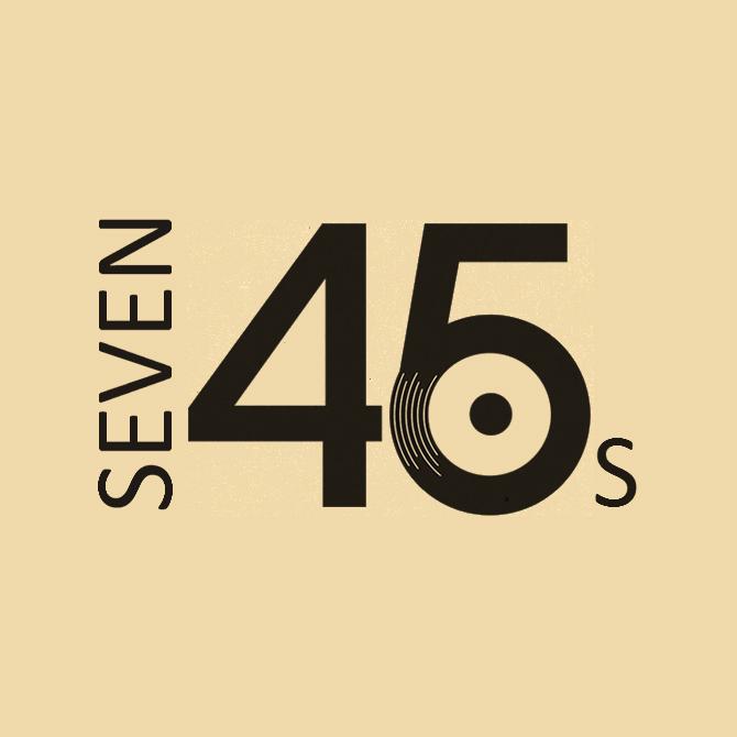 Seven 45s